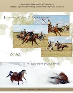 """"""" Inscenizacja bitwy pod Komarowem"""" oraz """"Galopem przez zimę"""""""